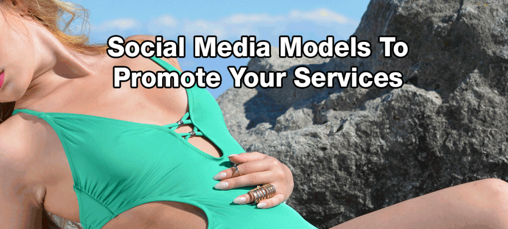 Social Media Models To Promote Your Services